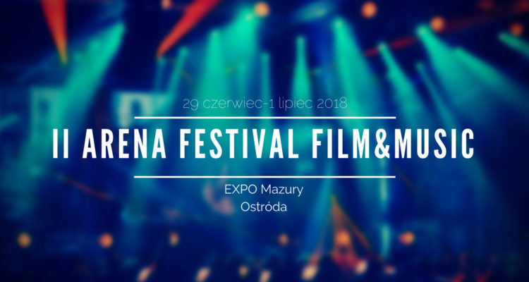 Film z II Arena Festival film&music
